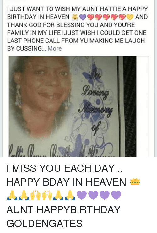 I Just Want To Wish My Aunt Hattie A Happy Birthday In Heaven And