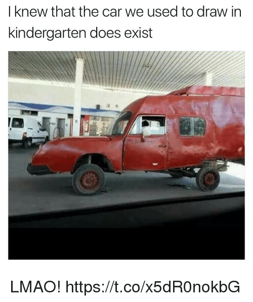 Funny, Lmao, and Car: I knew that the car we used to draw in  kindergarten does exist LMAO! https://t.co/x5dR0nokbG