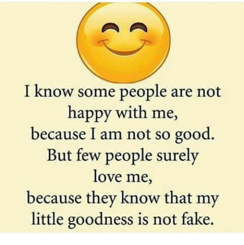 I Know Some People Are Not Happy With Me Because I Am Not So Good