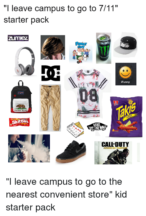 Nearest 711 Store >> I Leave Campus To Go To 711 Starter Pack Zum Kez Ifunny
