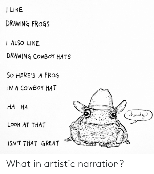 I Like Drawing Frogs Also Like Drawing Cowboy Hat S So Here S A Frog In A Cowboy Hat Ha Ha Houdy Look At That Isn T That G Reat What In Artistic Free cowboy hat png images, hat, straw hat, sun hat, cowboy, hard hat, witch hat, black hat. like drawing cowboy hat s