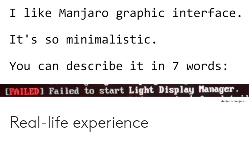 Life Minimalistic And Experience I Like Manjaro Graphic Interface It S So