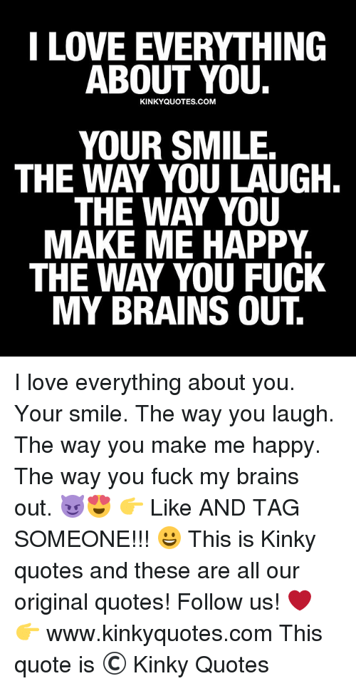 I Love The Way You Fuck Me