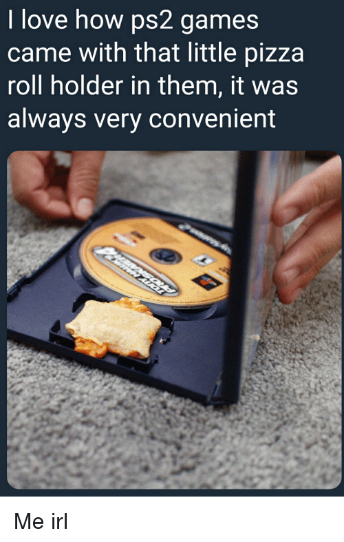 i love how ps2 games came with that little pizza roll holder in them