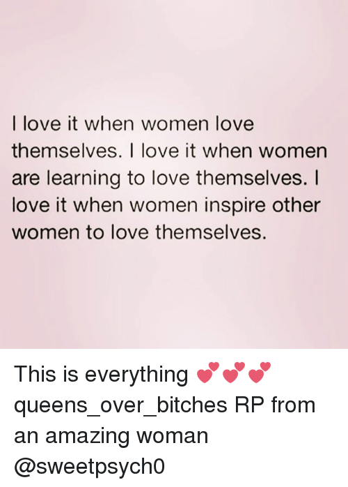 Women who love themselves