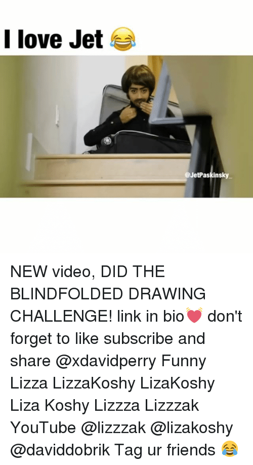 I Love Jet New Video Did The Blindfolded Drawing Challenge Link In