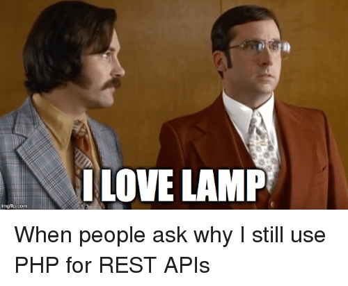 Love, Programmer Humor, And Php: I LOVE LAMP Ingflip.com