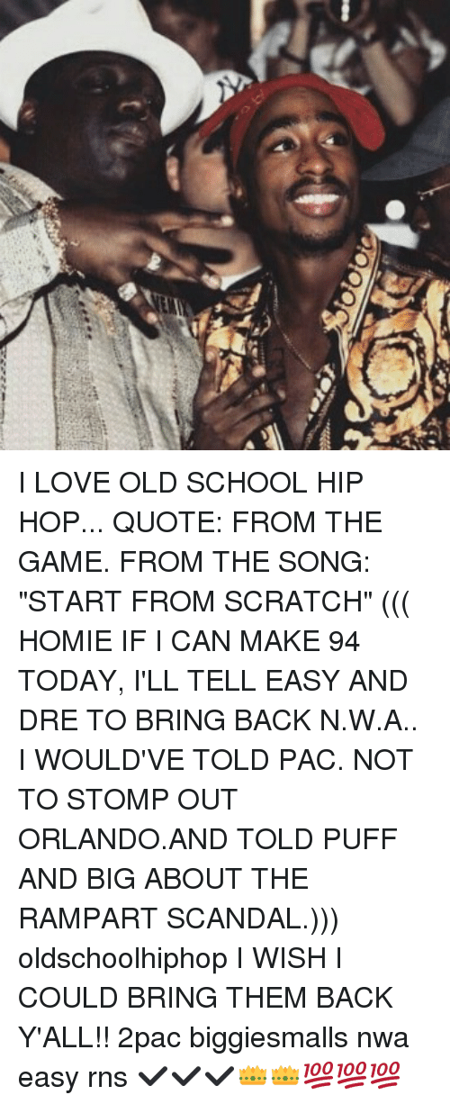 I LOVE OLD SCHOOL HIP HOP QUOTE FROM THE GAME FROM THE SONG ...