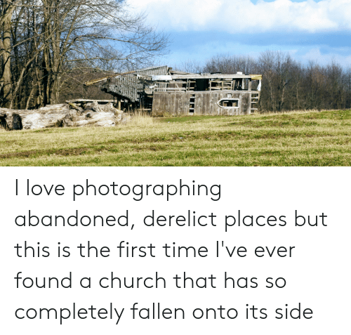 I Love Photographing Abandoned Derelict Places but This Is