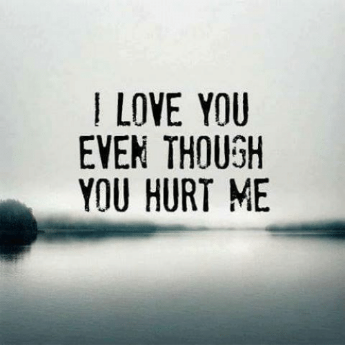 I Love You Even Though You Hurt Me He Uim 00 U Yot Hr Etu Leu Ey