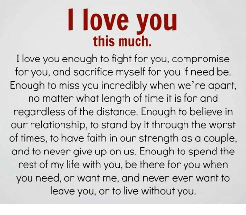 I Love You This Much I Love You Enough To Fight For You Compromise