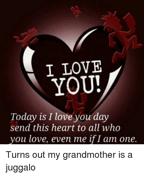 I Love You Today Is I Love You Day Send This Heart To All Who You