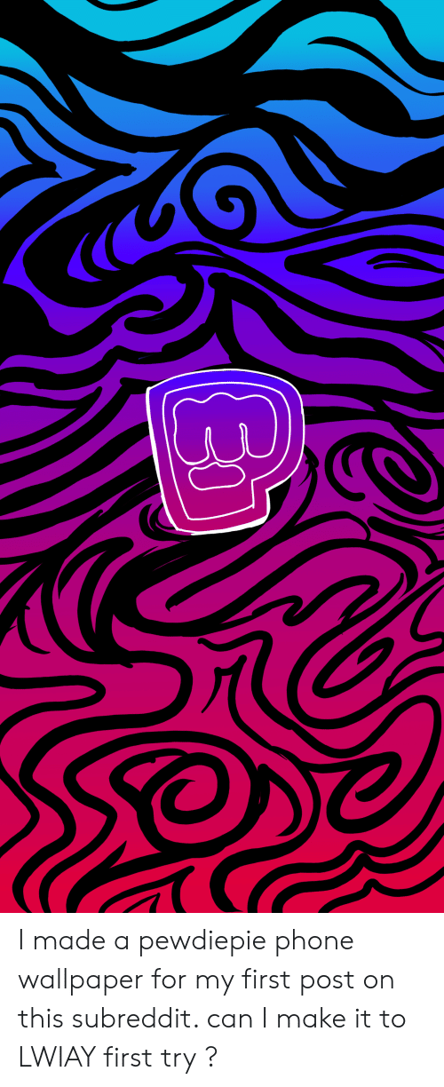 I Made A Pewdiepie Phone Wallpaper For My First Post On This