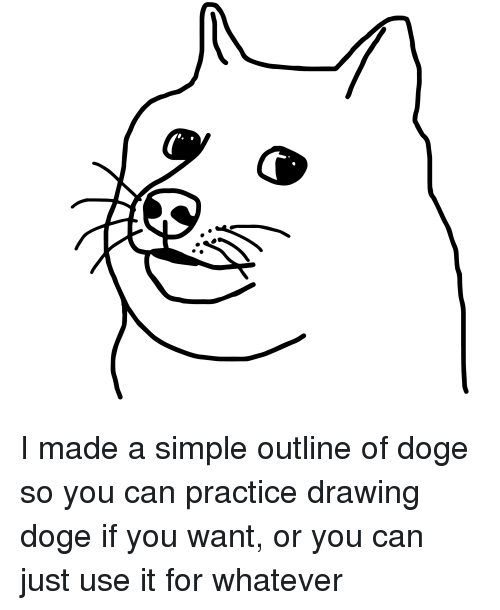 doge simple and can i made a simple outline of doge so you - Simple Outline Pictures