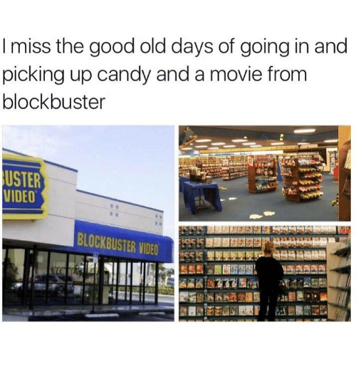 i miss the good old days