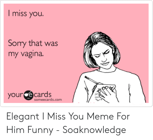 Funny Miss You Meme Funny Png