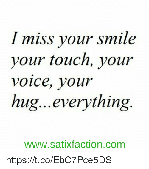 memes smile and touche i miss your smile your touch your voice