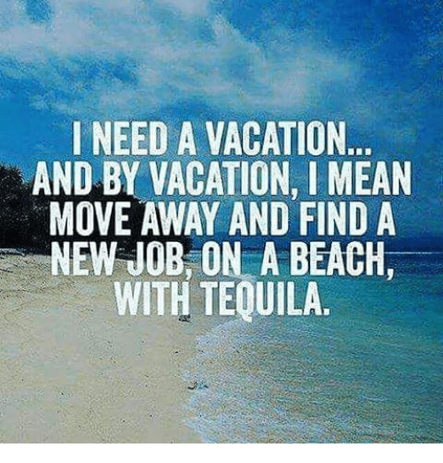 Memes Beach And Mean I Need A Vacation By L