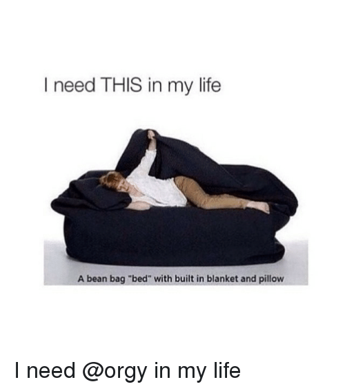 I Need This In My Life A Bean Bag Bed With Built Blanket
