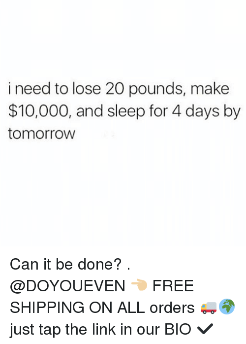 Pounds have to lose 20