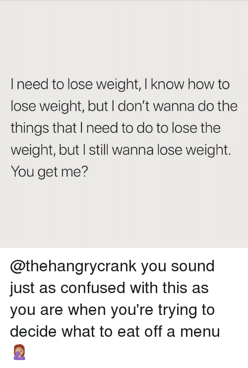I really want to lose weight please help