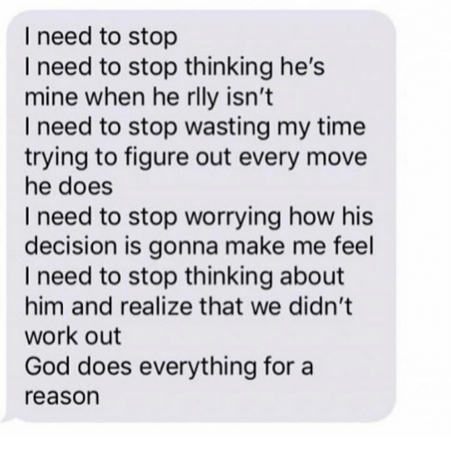 how to stop thinking about him all the time
