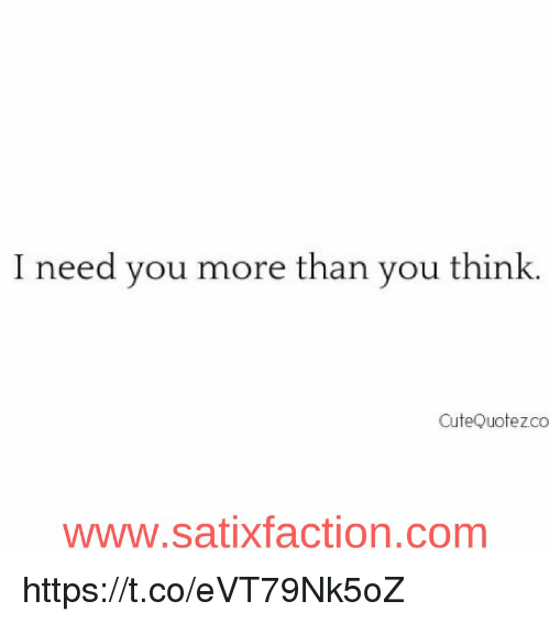 I need you more than you think