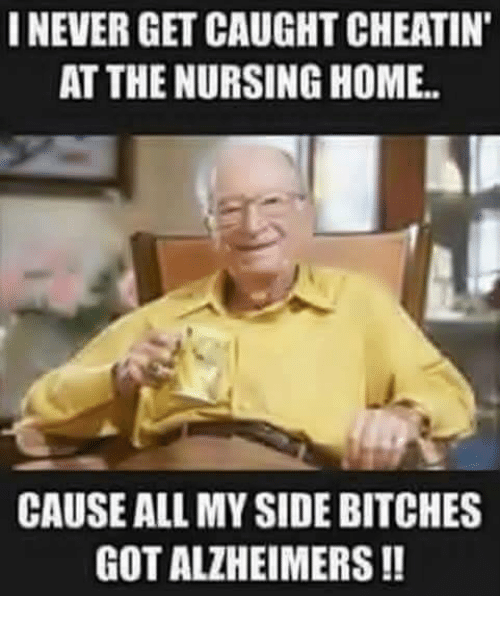 i never get caughtcheatin at the nursing home cause all 4126912 ✅ 25 best memes about pregnant guy pregnant guy memes,Get Home Meme