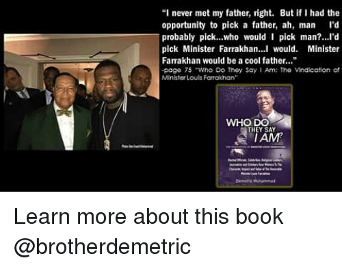 i never met my father right but if i had 24510355 ✅ 25 best memes about minister farrakhan minister farrakhan memes
