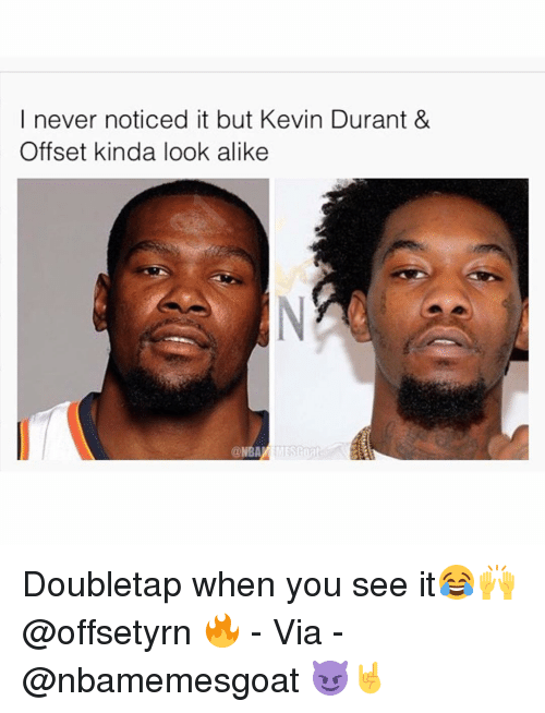 I Never Noticed It but Kevin Durant   Offset Kinda Look Alike ... 855b82107