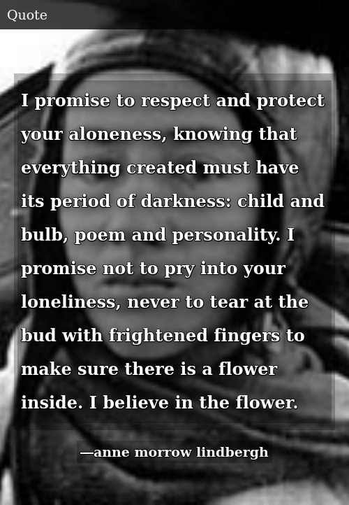 I Promise to Respect and Protect Your Aloneness Knowing That