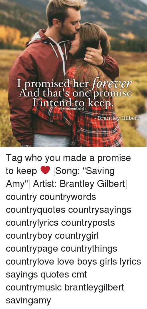 I Promised Her Forever And Thats Promise I Intend To Keep Brantley