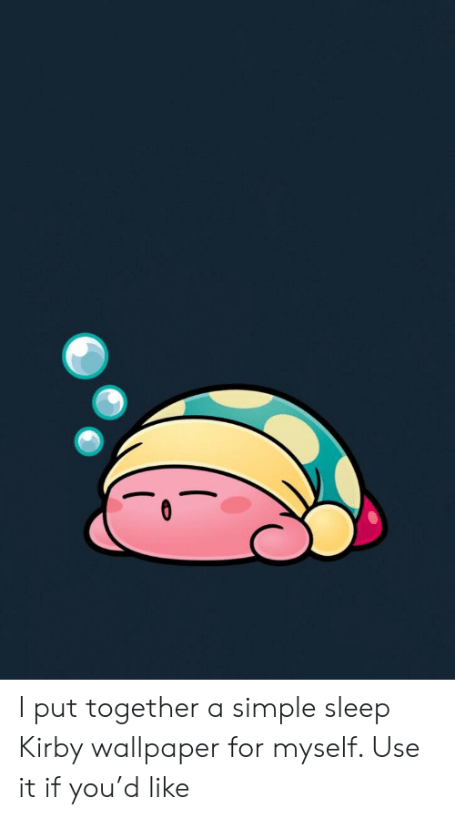 I Put Together A Simple Sleep Kirby Wallpaper For Myself Use