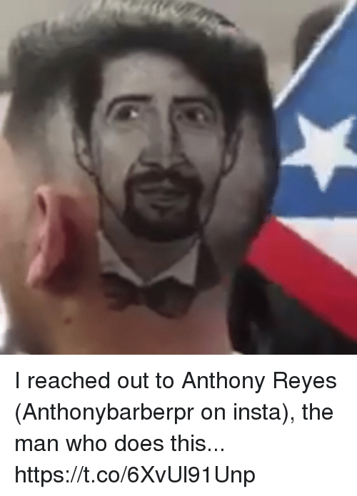 Memes, 🤖, and Who: I reached out to Anthony Reyes (Anthonybarberpr on insta), the man who does this... https://t.co/6XvUl91Unp