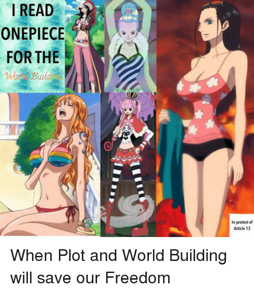 Protest, World, and Onepiece: I READ  ONEPIECE  FOR THE  In protest of  Article 13