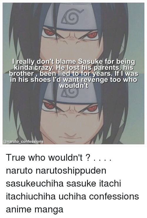 I Really Don't Blame Sasuke for Being Kinda Crazy He Lost