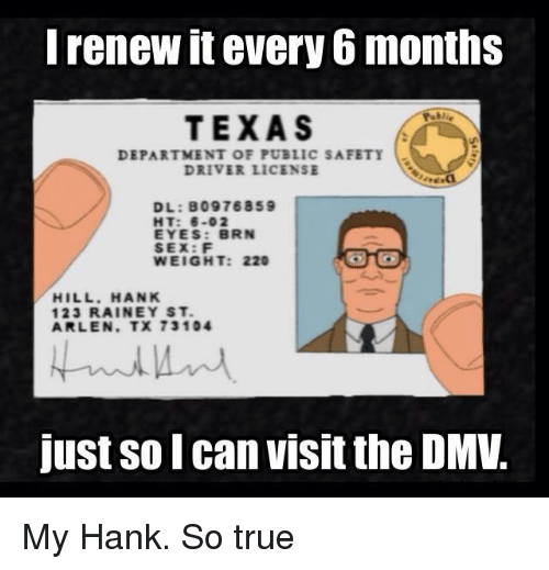 I Renew Itevery 6 Months TEXAS DEPARTMENT OF PUBLIC SAFETY