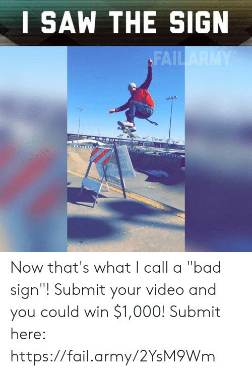 "Bad, Fail, and Memes: I SAW THE SIGIN  FAIL Now that's what I call a ""bad sign""! Submit your video and you could win $1,000! Submit here: https://fail.army/2YsM9Wm"