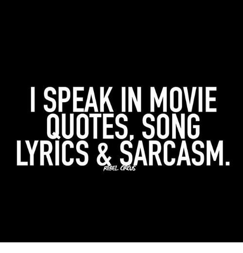 25 Best Memes About Movie Quotes And Song Movie Quotes And