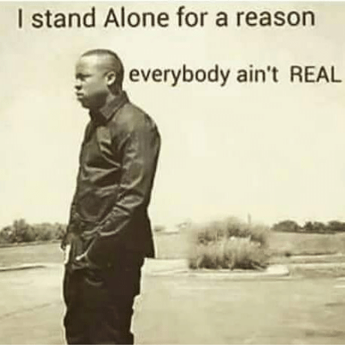 I Stand Alone for a Reason Eve...