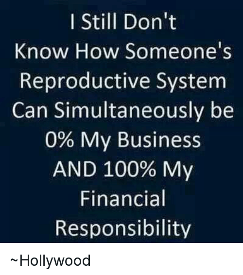 I Still Don\'t Know How Someone\'s Reproductive System Can ...