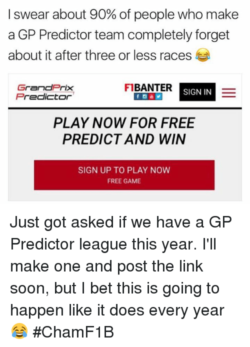 I Swear About 90% of People Who Make a GP Predictor Team Completely