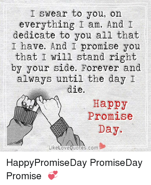 I Promise Quotes Stunning ✅ 25 Best Memes About Happy Promise Day  Happy Promise Day Memes