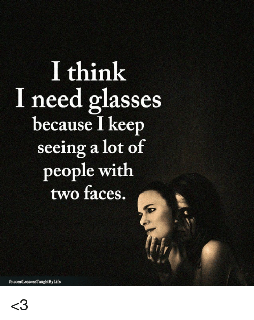 8e3e425557c I Think I Need Glasses Because I Keep Seeing a Lot of People With ...