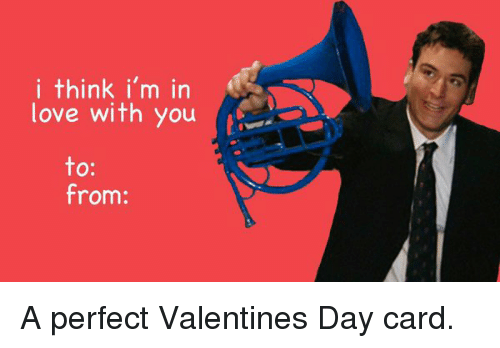 I Think I M In Love With You To From A Perfect Valentines Day Card