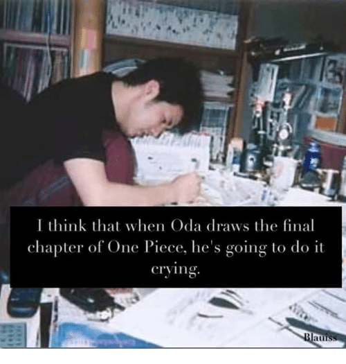 I Think That When Oda Draws the Final Chapter of One Piece