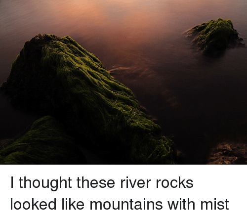 Thought, River, and Mist