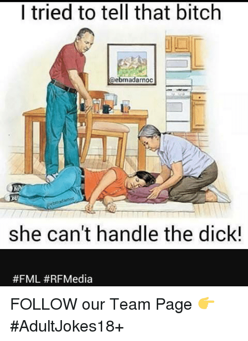 She Can Handle The Dick