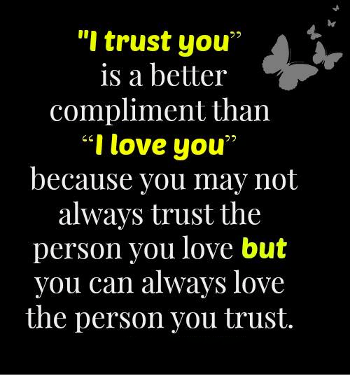 i love and trust you