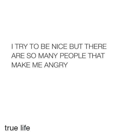 I Try To Be Nice